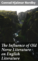 The Influence of Old Norse Literature on English Literature Pdf/ePub eBook