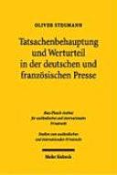 Tatsachenbehauptung und Werturteil in der deutschen und französischen Presse