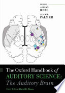 The Oxford Handbook of Auditory Science  The Auditory Brain Book