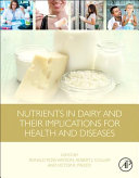 Nutrients in Dairy and Their Implications on Health and Disease Book