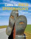 Cases in Field Epidemiology