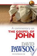 A Commentary On The Gospel Of John