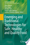 Emerging and Traditional Technologies for Safe  Healthy and Quality Food