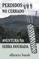 Perdidos no Cerrado - Aventura na Serra Dourada