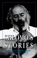 Shlomo's Stories