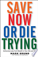 Save Now or Die Trying Book