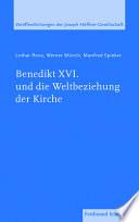 Benedikt XVI. und die Weltbeziehung der Kirche