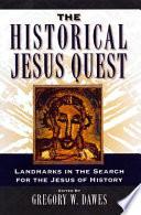 The Historical Jesus Quest
