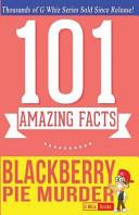 Blackberry Pie Murder   101 Amazing Facts