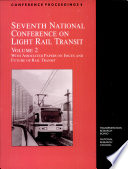 Seventh National Conference on Light Rail Transit