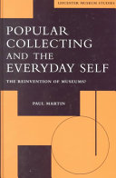 Popular Collecting and the Everyday Self