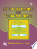 FLUID MECHANICS AND TURBO MACHINES