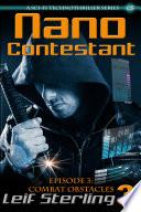 Nano Contestant – Episode 3: Combat Obstacles