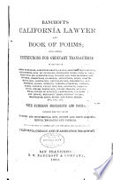 Bancroft s California Lawyer and Book of Forms Book