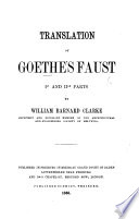 Translation of Goethe's Faust, Ist and IInd Parts, by W. B. Clarke