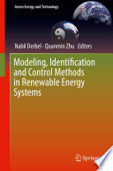 Modeling  Identification and Control Methods in Renewable Energy Systems