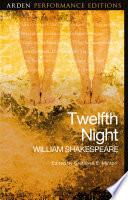 Twelfth Night  Arden Performance Editions