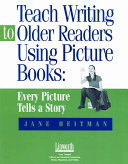 Teach Writing to Older Readers Using Picture Books