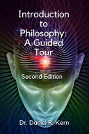 Introduction to Philosophy: A Guided Tour 2e