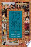 """""""Everyday Life in the Muslim Middle East"""" by Donna Lee Bowen, Evelyn A. Early"""