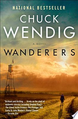 Book cover of 'Wanderers' by Chuck Wendig