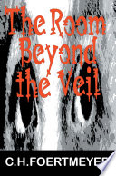 The Room Beyond the Veil Book