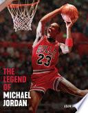 The Legend of Michael Jordan