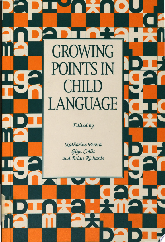 Growing Points in Child Language