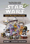 Star Wars Galactic Phrase Book & Travel Guide