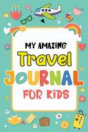 My Amazing Travel Journal
