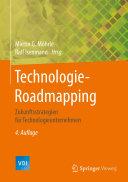 Technologie-Roadmapping: Zukunftsstrategien für Technologieunternehmen