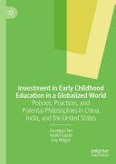 Investment in Early Childhood Education in a Globalized World
