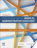 Plunkett S Procedures For The Medical Administrative Assistant E Book