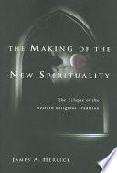 The Making Of The New Spirituality PDF
