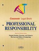 Professional Responsibility  Keyed to Hazard
