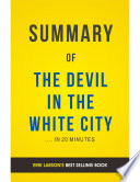 The Devil in the White City  by Erik Larson   Summary   Analysis Book