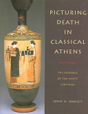 Picturing Death in Classical Athens