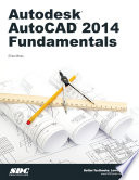 Autodesk AutoCAD 2014 Fundamentals