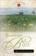 Bittersweet Bliss  Saskatchewan Saga Book  5