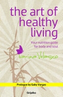 The Art of Healthy Living Book