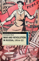 War and Revolution in Russia  1914 22