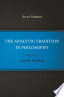 The Analytic Tradition in Philosophy  Volume 2