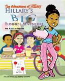 Hillary's Big Business Adventure