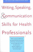 Writing, Speaking, & Communication Skills for Health Professionals