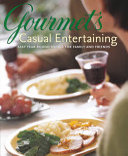 Gourmet s Casual Entertaining