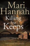 Killing for Keeps: A DCI Kate Daniels Novel 5
