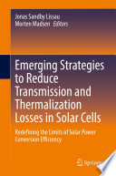 Emerging Strategies to Reduce Transmission and Thermalization Losses in Solar Cells