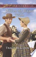 Wed on the Wagon Train