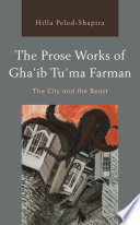 The Prose Works of Gha   ib Tu   ma Farman