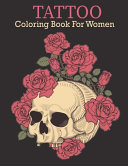 Tattoo Coloring Book for Women